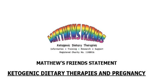 Matthew's Friends Statement on Ketogenic Dietary Therapies ...